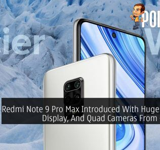 Redmi Note 9 Pro Max Introduced With Huge Battery, Display, And Quad Cameras From ~RM858 28