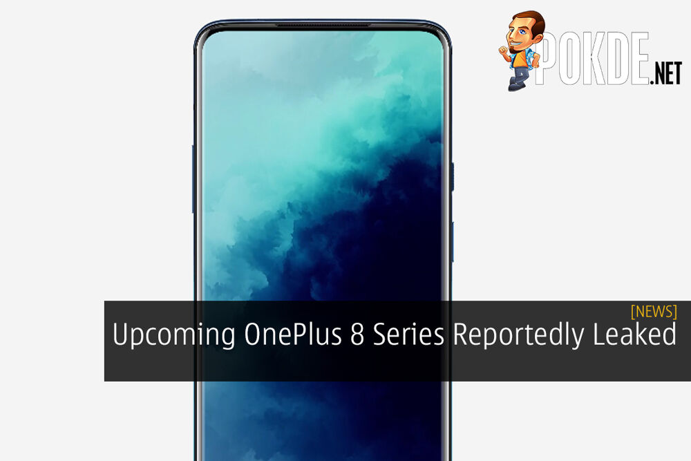 Upcoming OnePlus 8 Series Reportedly Leaked 23