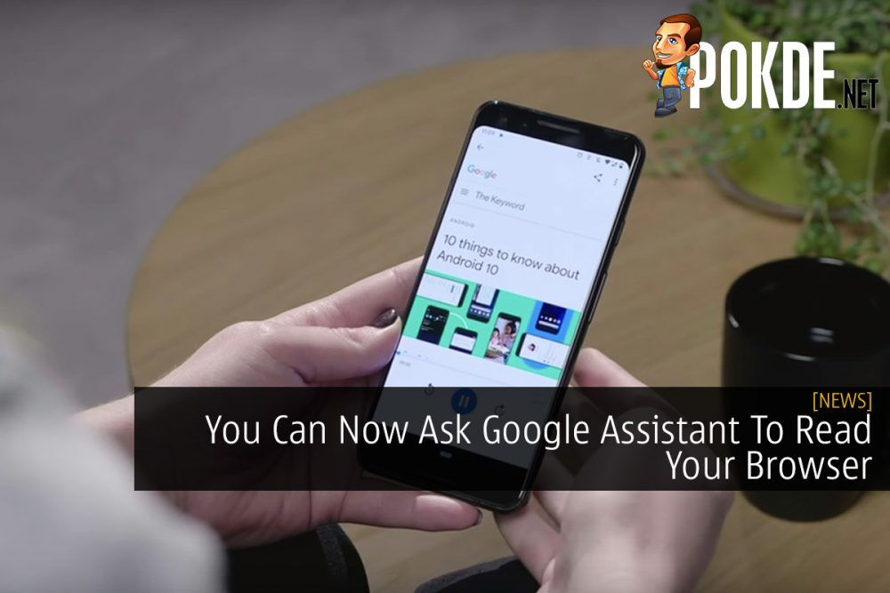 You Can Now Ask Google Assistant To Read Your Browser 22