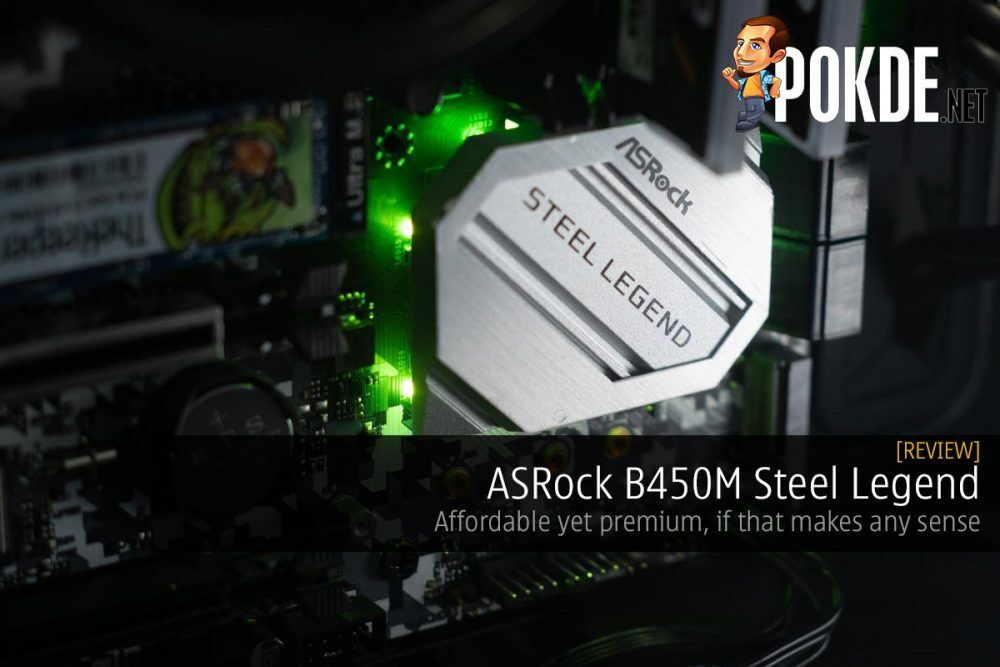 ASRock B450M Steel Legend Review — affordable yet premium, if that makes any sense 19