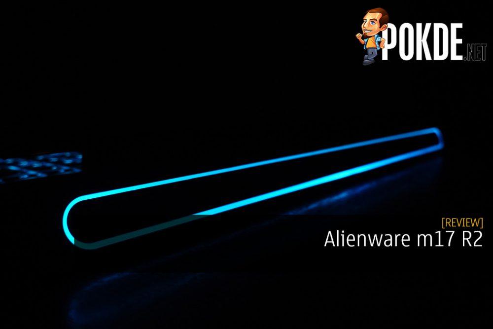 Alienware m17 R2 Review - Impressive But Needs Some Improvements
