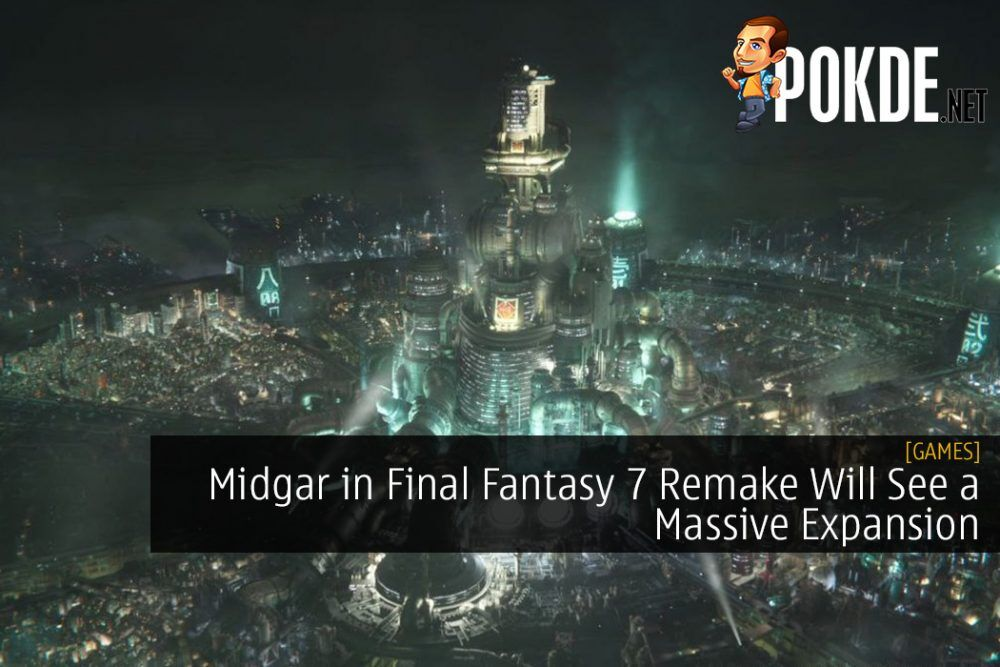 Midgar in Final Fantasy 7 Remake Will See a Massive Expansion