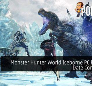Monster Hunter World Iceborne PC Release Date Confirmed