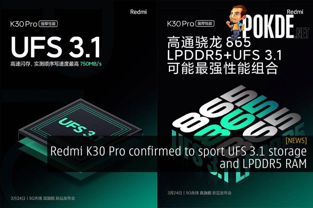 Redmi K30 Pro to sport UFS 3.1 storage and LPDDR5 RAM 24