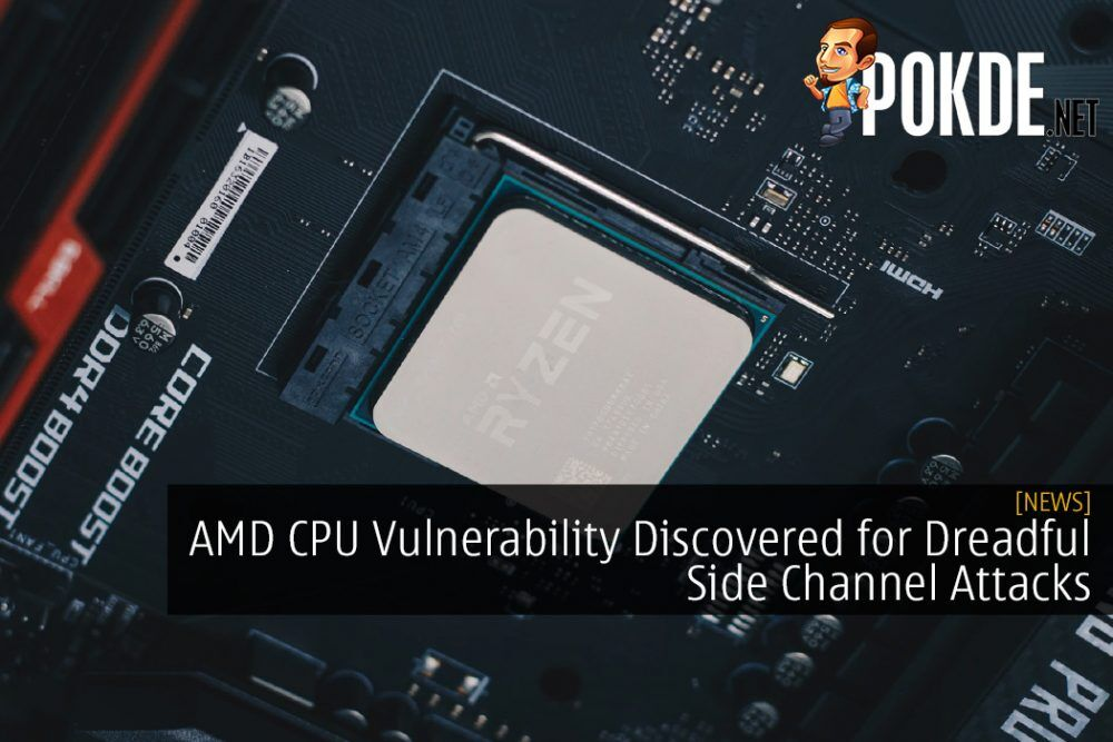 AMD CPU Vulnerability Discovered for Dreadful Side Channel Attacks