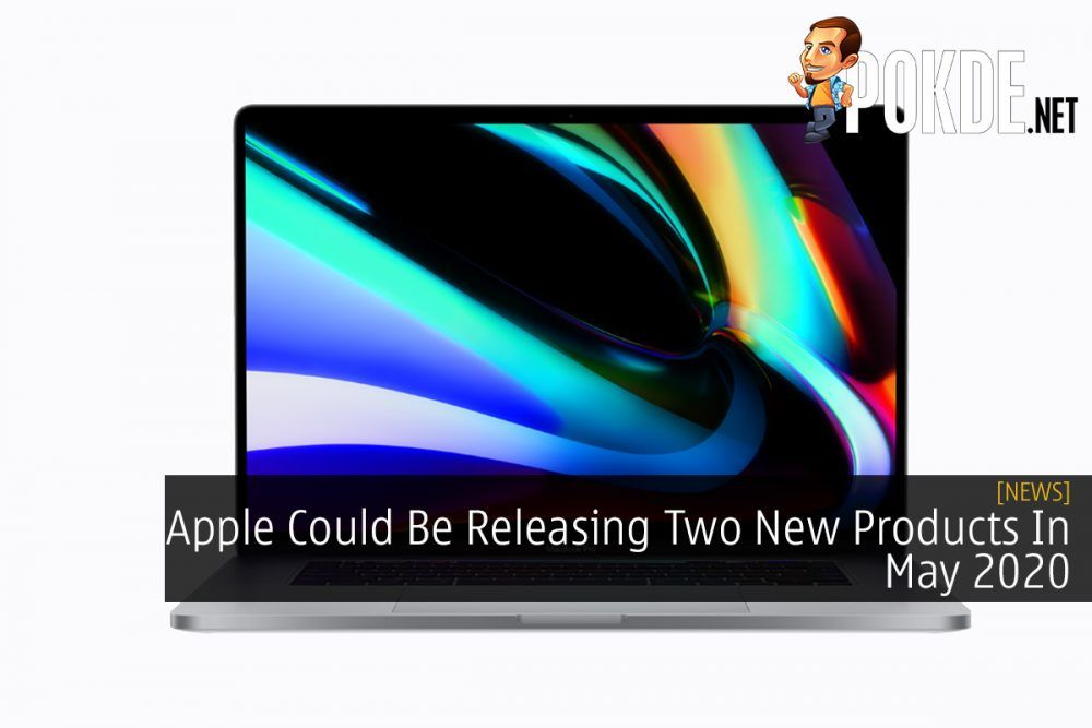 Apple Could Be Releasing Two New Products In May 2020 22