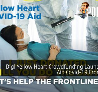 Digi Yellow Heart Crowdfunding Launched To Aid Covid-19 Frontliners 22