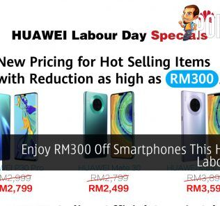 Enjoy RM300 Off Smartphones This HUAWEI Labour Day 33