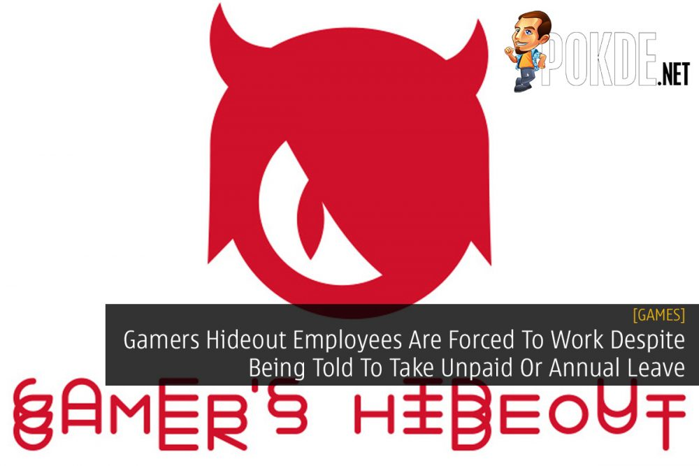 Gamers Hideout Employees Are Forced To Work Despite Being Told To Take Unpaid Or Annual Leave 20