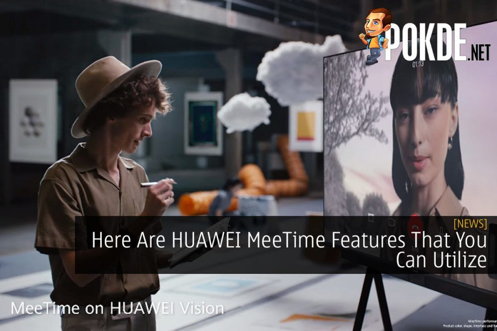 Here Are HUAWEI MeeTime Features That You Can Utilize 21