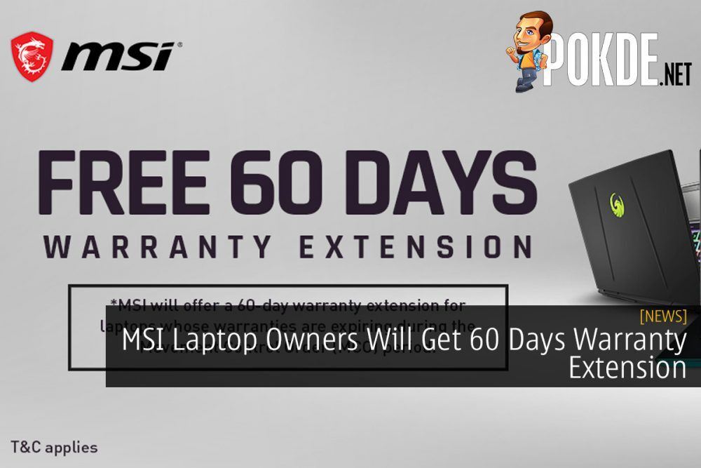 MSI Laptop Owners Will Get 60 Days Warranty Extension 20