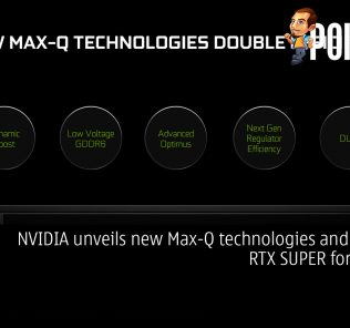 NVIDIA unveils new Max-Q technologies and GeForce RTX SUPER for laptops 25