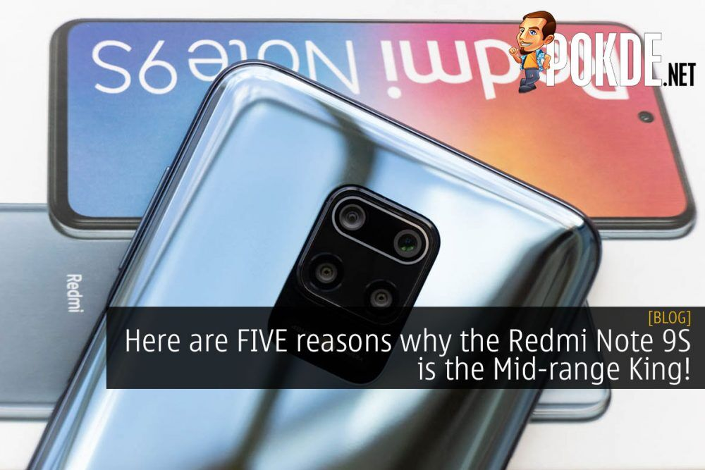 Here are FIVE reasons why the Redmi Note 9S is THE Mid-range King! 25