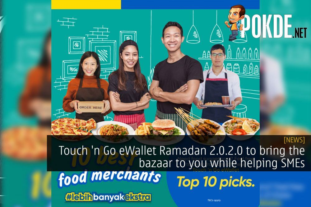 Touch 'n Go eWallet Ramadan 2.0.2.0 to bring the bazaar to you while helping SMEs 18