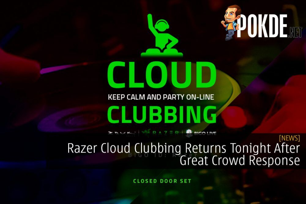 Razer Cloud Clubbing Returns Tonight After Great Crowd Response 19