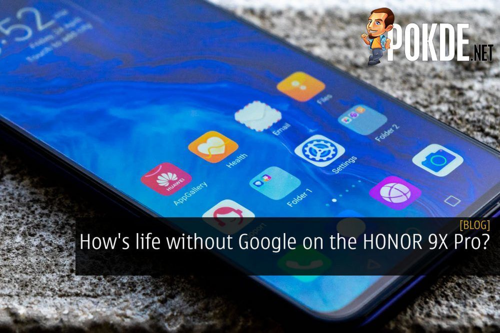 How's life without Google on the HONOR 9X Pro? 20