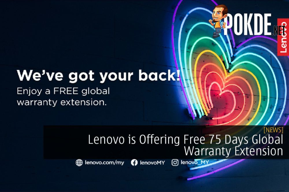 Lenovo is Offering Free 75 Days Global Warranty Extension for Consumer Products