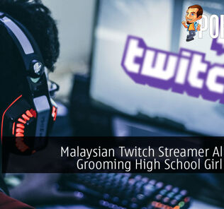 Malaysian Twitch Streamer Allegedly Grooming High School Girl for Sex