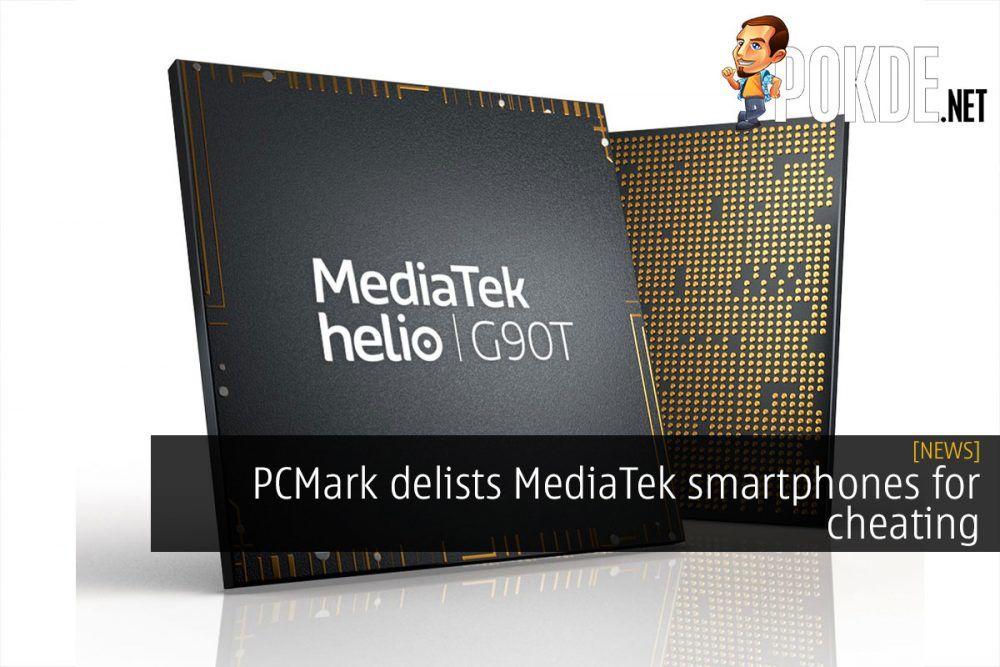 PCMark delists MediaTek smartphones for cheating 21