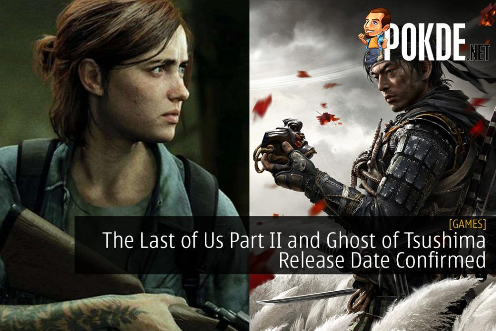 The Last of Us Part II and Ghost of Tsushima Release Date Confirmed