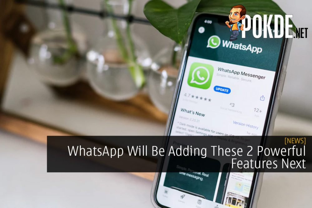 WhatsApp Will Be Adding These 2 Powerful Features Next