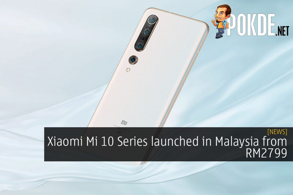 Xiaomi Mi 10 Series launched in Malaysia from RM2799 19