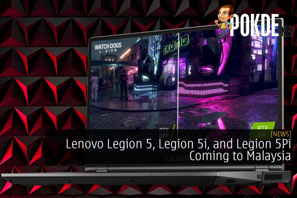 Lenovo Legion 5, Legion 5i, and Legion 5Pi Coming to Malaysia This June 2020