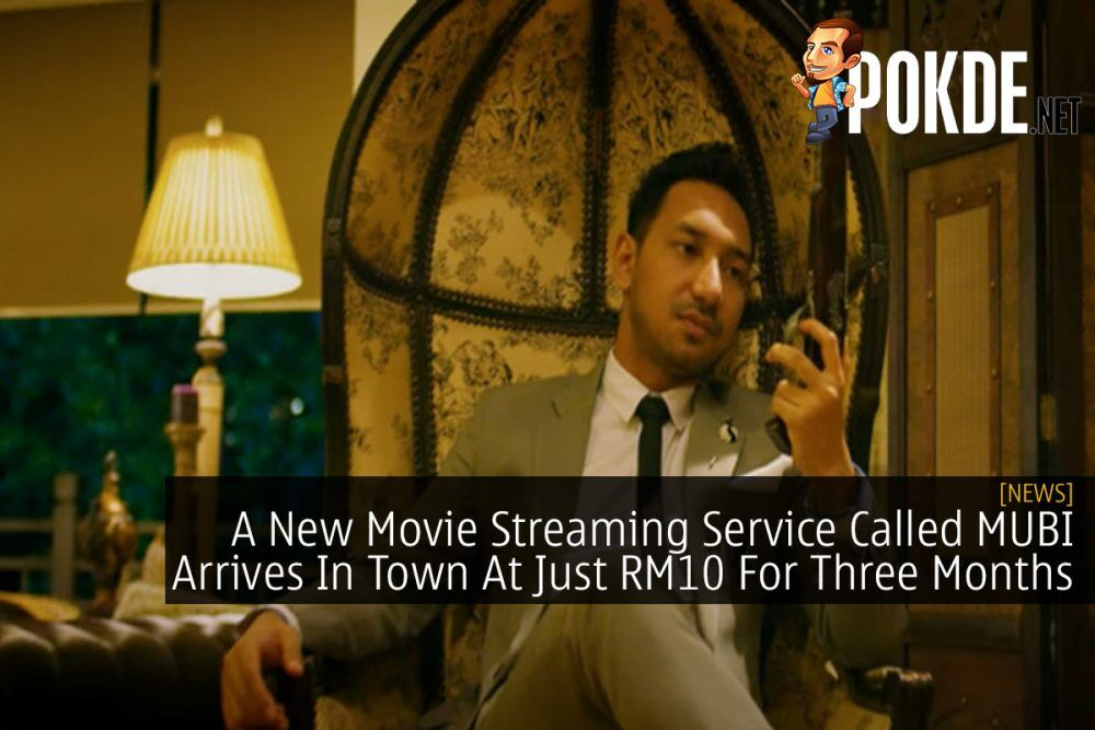 A New Movie Streaming Service Called MUBI Arrives In Town At Just RM10 For Three Months 18