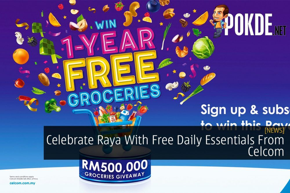 Celebrate Raya With Free Daily Essentials From Celcom 24