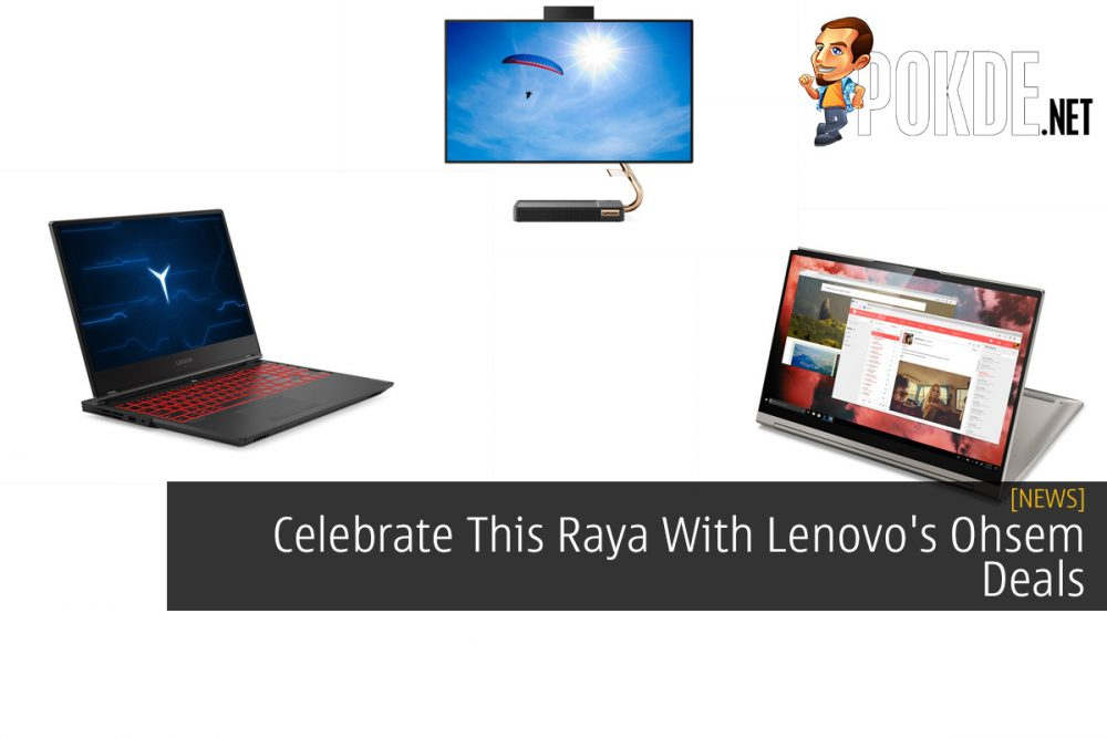 Celebrate This Raya With Lenovo's Ohsem Deals 27