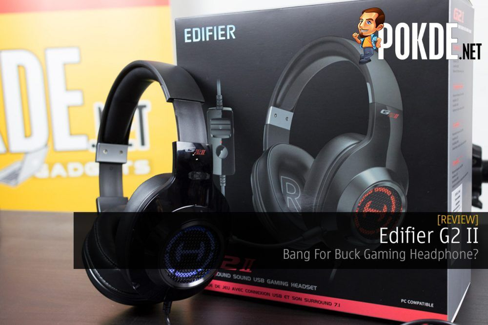 Edifier G2 II Review — Bang For Buck Gaming Headphone? 21