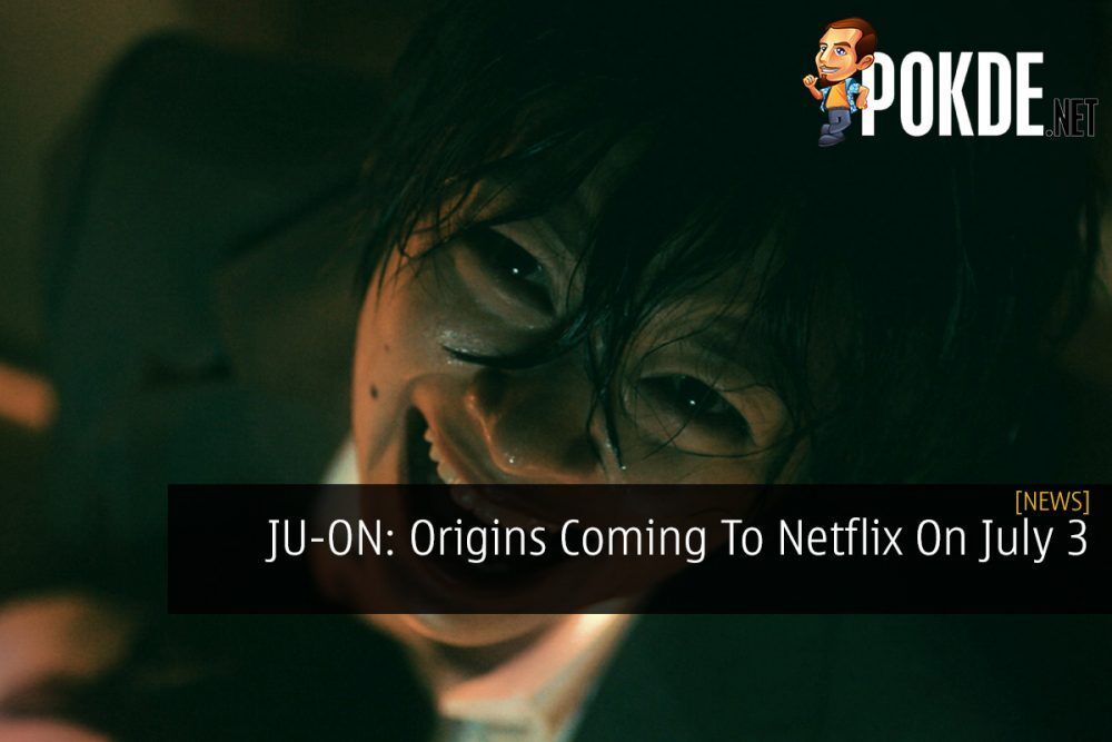 JU-ON: Origins Coming To Netflix On July 3 19