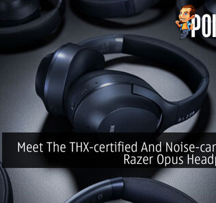 Meet The THX-certified And Noise-cancelling Razer Opus Headphones 31