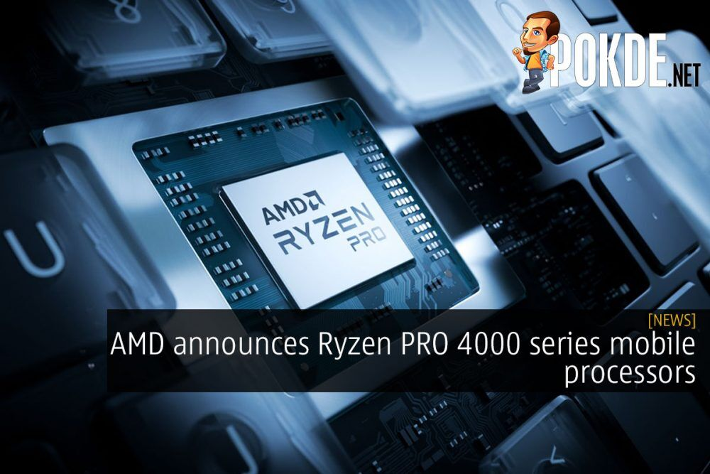 amd ryzen pro 4000 series mobile processors