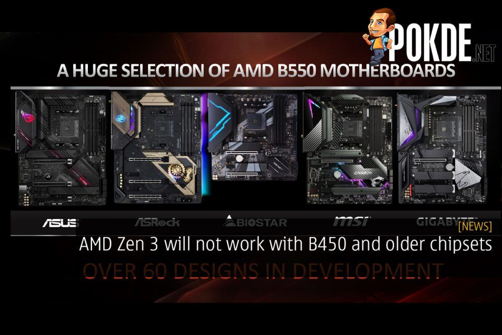 AMD Zen 3 will not work with B450 and older chipsets 18