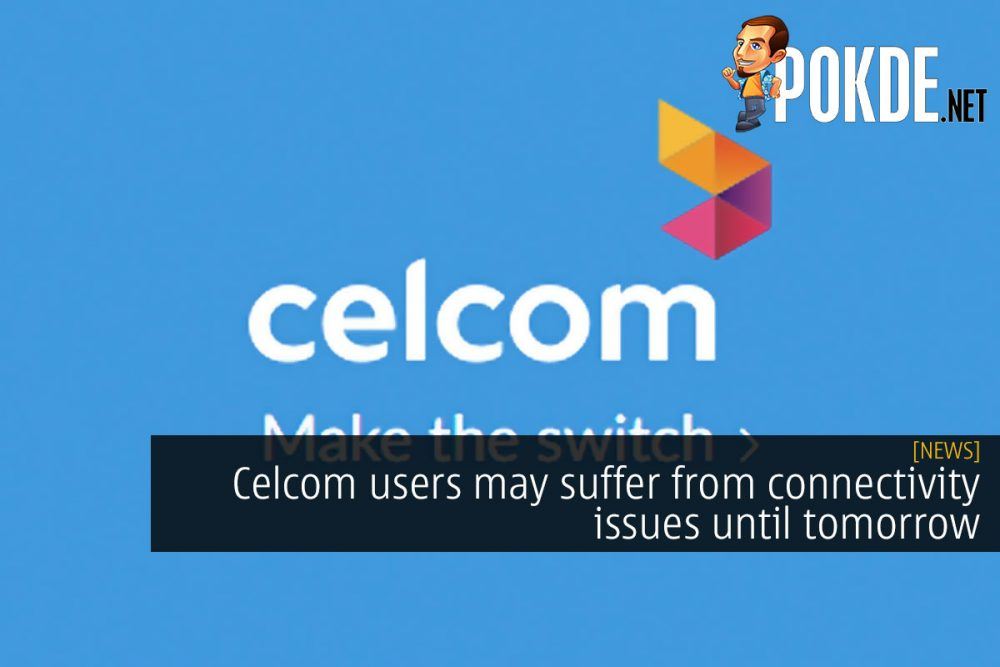 celcom connectivity issues cover