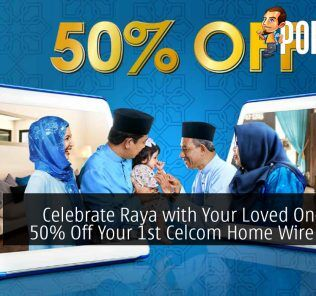 Celebrate Raya with Your Loved Ones with 50% Off Your 1st Celcom Home Wireless Bill 27