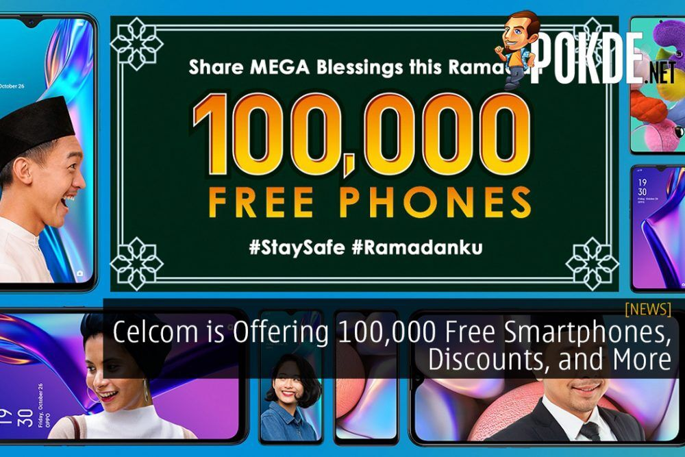 Celcom is Offering 100,000 Free Smartphones, Discounts, and More This Ramadan and Raya Season