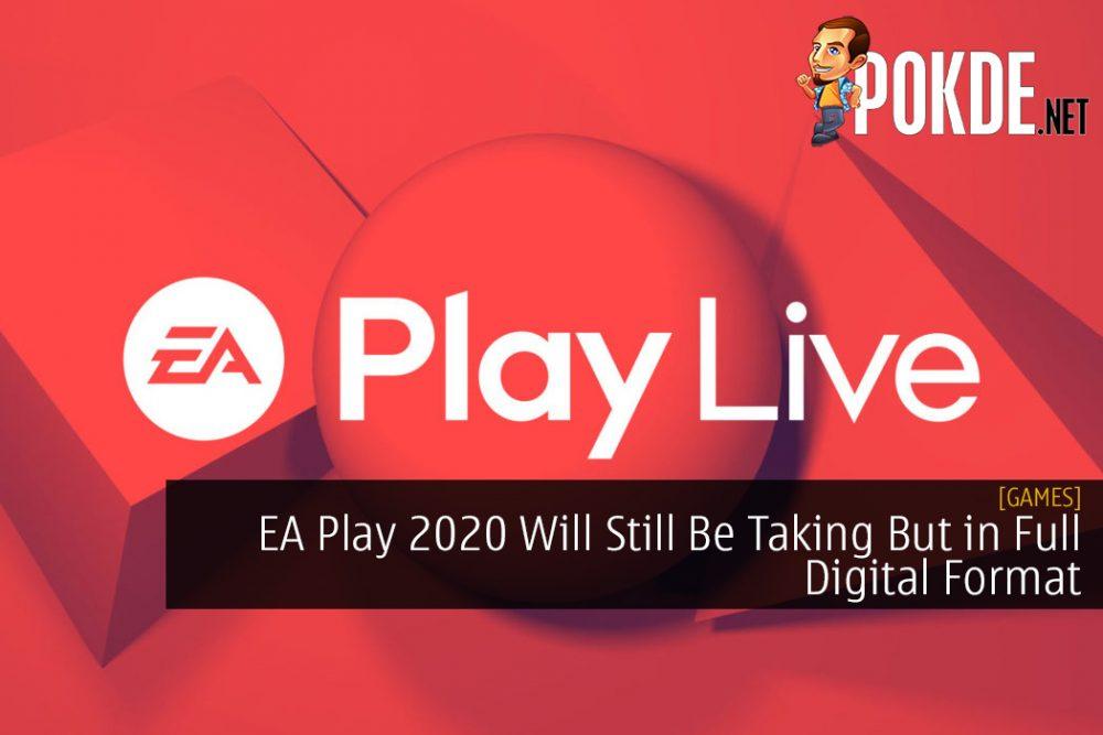 EA Play 2020 Will Still Be Taking But in Full Digital Format