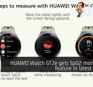 HUAWEI Watch GT2e gets SpO2 monitoring feature in latest update 28