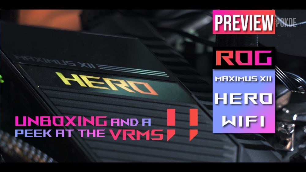 Intel 10th gen motherboard! ASUS ROG Maximus XII Hero (WiFi) Preview — unboxing and peek at the VRM 26