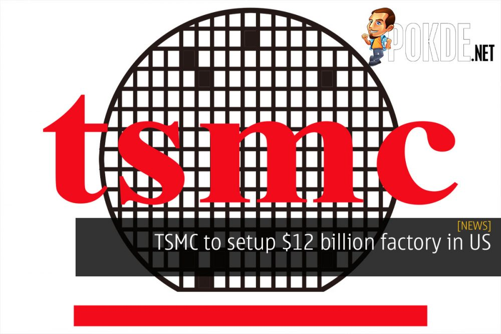 tsmc us 12 billion factory