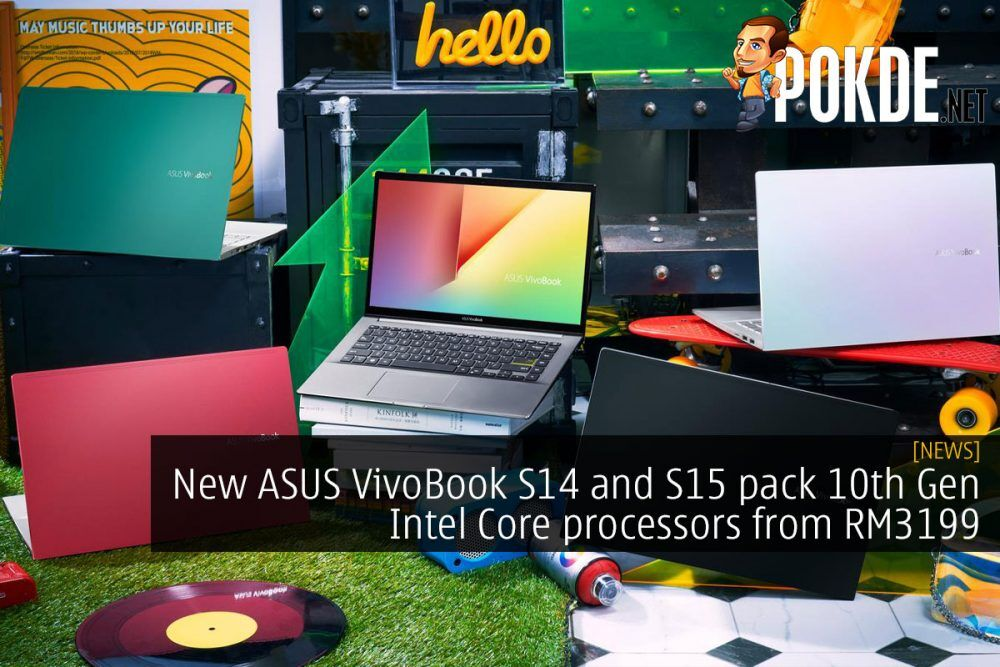 New ASUS VivoBook S14 and S15 pack 10th Gen Intel Core processors from RM3199 24