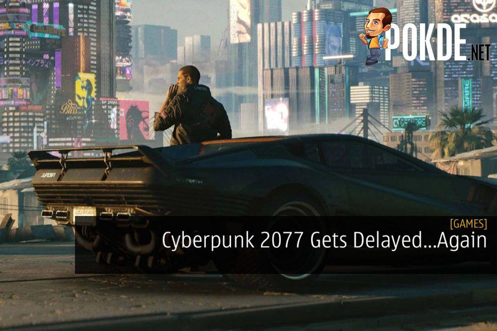 Cyberpunk 2077 Gets Delayed...Again 18