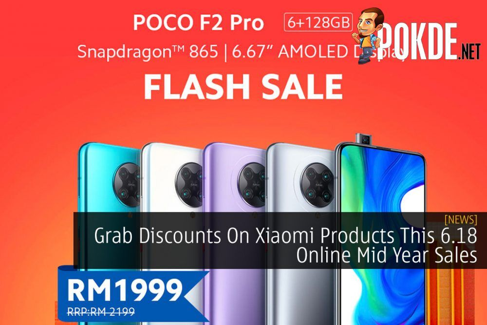 Grab Discounts On Xiaomi Products This 6.18 Online Mid Year Sales 21