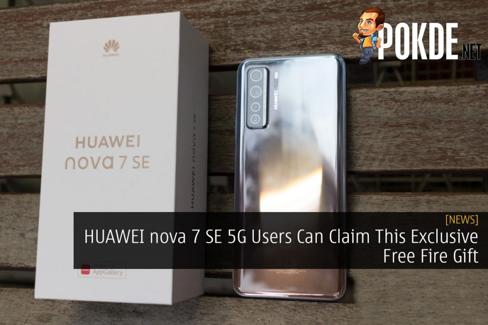 HUAWEI nova 7 SE 5G Users Can Claim This Exclusive Free Fire Gift 22