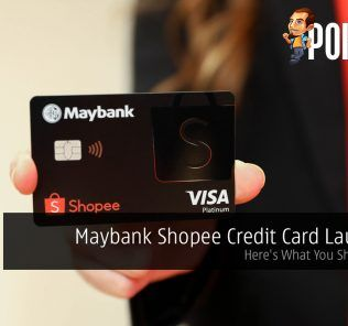 Maybank Shopee Credit Card Launched; Here's What You Should Know 26