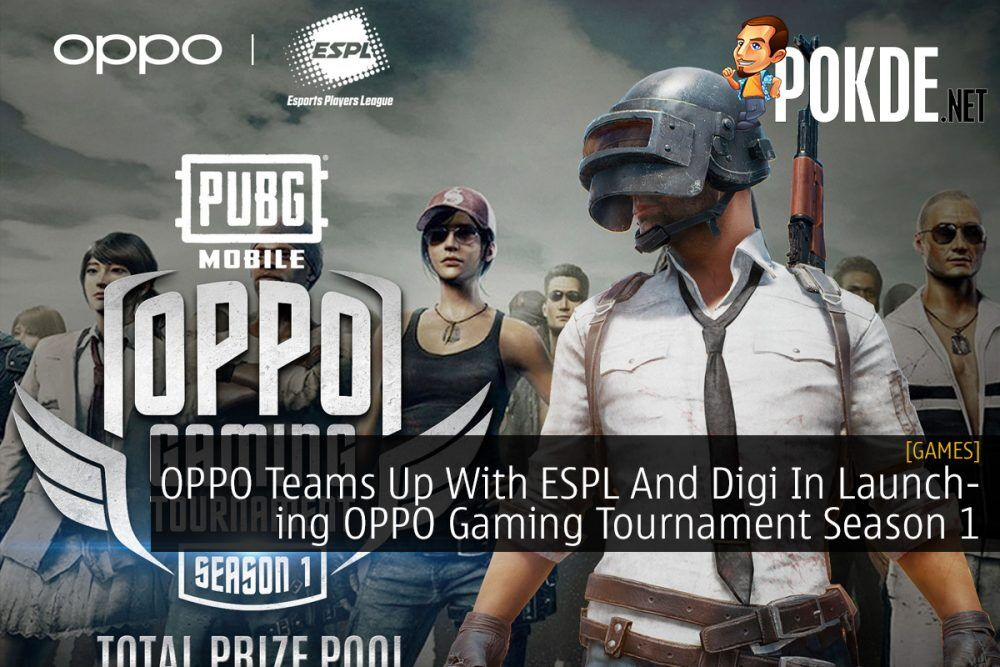OPPO Teams Up With ESPL And Digi In Launching OPPO Gaming Tournament Season 1 23