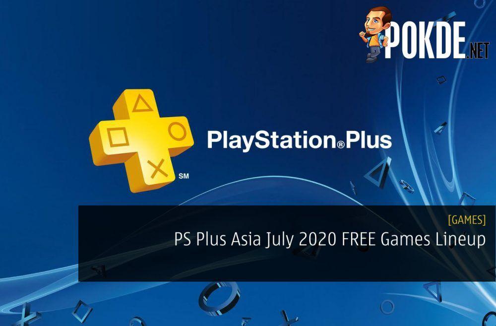 PS Plus Asia July 2020 FREE Games Lineup - Pretty Stellar Lineup 20