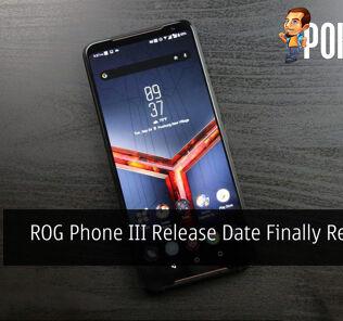 ROG Phone III Release Date Finally Revealed 32